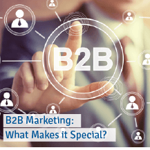 B2B Marketing: What Makes It Special?