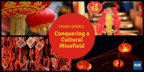 China Series: Conquering a Cultural Minefield