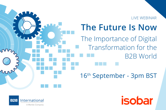 Upcoming Webinar: The Future Is Now - The Importance of Digital Transformation for the B2B World