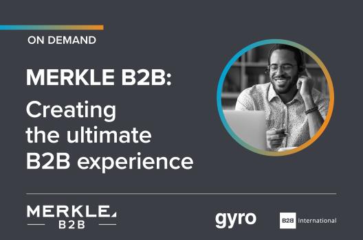 On-Demand Webinar: Creating the Ultimate B2B Experience
