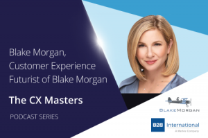CX Masters Podcast Series #6: Blake Morgan, Customer Experience Futurist